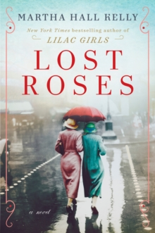 Lost Roses : A Novel, Hardback Book