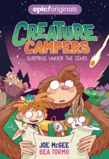 Surprise Under the Stars (Creature Campers Book 2), Paperback / softback Book