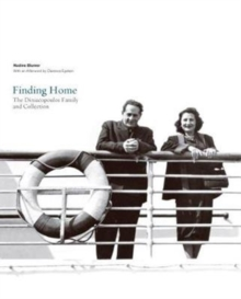 Finding Home: The Diniacopoulos Family and Collection, Paperback / softback Book