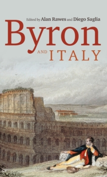 Byron and Italy, Hardback Book