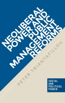 Neoliberal Power and Public Management Reforms, Hardback Book