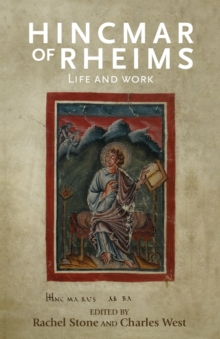 Hincmar of Rheims : Life and Work, Paperback / softback Book
