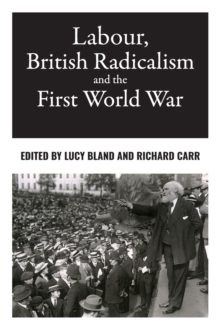 Labour, British Radicalism and the First World War, Paperback / softback Book