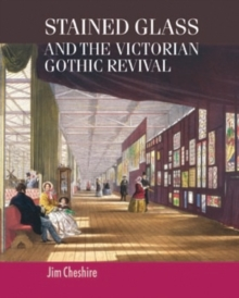 Stained glass and the Victorian Gothic revival, PDF eBook