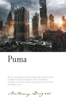 Puma : By Anthony Burgess, Hardback Book