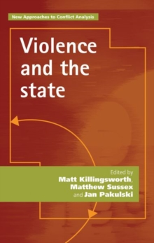 Violence and the State, Paperback / softback Book