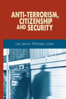 Anti-Terrorism, Citizenship and Security, Paperback / softback Book