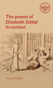 The Poems of Elizabeth Siddal in Context, Hardback Book
