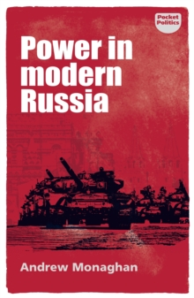 Power in modern Russia : Strategy and mobilisation, PDF eBook
