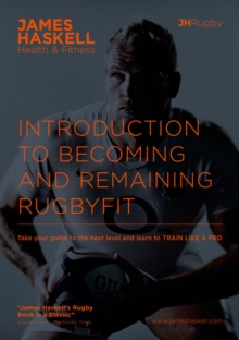 Introduction to Becoming and Remaining Rugbyfit, Paperback Book