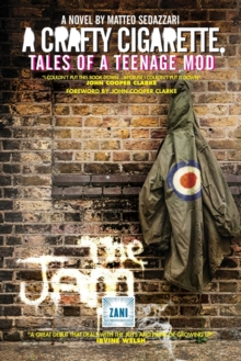 A Crafty Cigarette - Tales of a Teenage Mod, Paperback Book