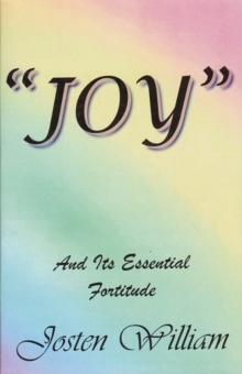 """Joy"" : and its essential fortitude, Paperback Book"