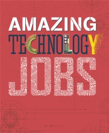 Amazing Jobs: Technology, Hardback Book
