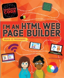 Generation Code: I'm an HTML Web Page Builder, Hardback Book