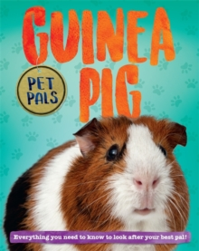 Pet Pals: Guinea Pig, Paperback / softback Book