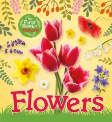 My First Book of Nature: Flowers, Paperback / softback Book