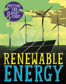 Putting the Planet First: Renewable Energy, Paperback / softback Book