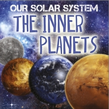 Our Solar System: The Inner Planets, Hardback Book