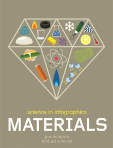 Science in Infographics: Materials, Hardback Book