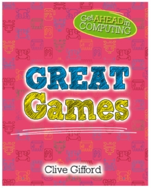 Get Ahead in Computing: Great Games, Paperback / softback Book