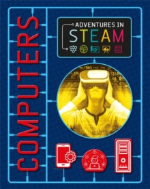 Adventures in STEAM: Computers, Paperback / softback Book