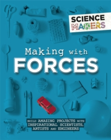 Science Makers: Making with Forces, Paperback / softback Book