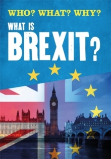 Who? What? Why?: What is Brexit?, Hardback Book