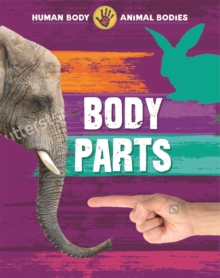 Human Body, Animal Bodies: Body Parts, Paperback / softback Book