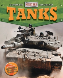 Ultimate Military Machines: Tanks, Paperback / softback Book