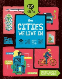 Eco STEAM: The Cities We Live In, Hardback Book