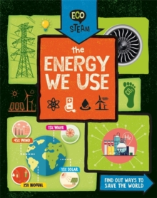 Eco STEAM: The Energy We Use, Hardback Book