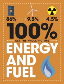 100% Get the Whole Picture: Energy and Fuel, Hardback Book