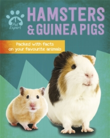 Pet Expert: Hamsters and Guinea Pigs, Hardback Book