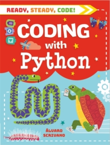 Ready, Steady, Code!: Coding with Python, Paperback / softback Book