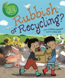 Good to be Green: Rubbish or Recycling?, Hardback Book