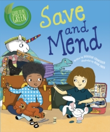 Good to be Green: Save and Mend, Paperback / softback Book