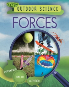 Outdoor Science: Forces, Hardback Book
