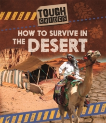 Tough Guides: How to Survive in the Desert, Hardback Book