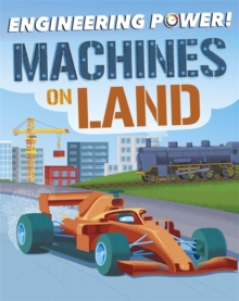 Engineering Power!: Machines on Land, Paperback / softback Book