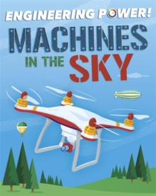 Engineering Power!: Machines in the Sky, Paperback / softback Book