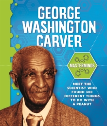 Masterminds: George Washington Carver, Hardback Book