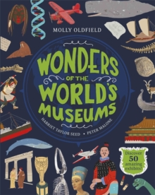 Wonders of the World's Museums : Discover 50 amazing exhibits!, Hardback Book