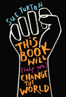 This Book Will (Help You) Change the World, Paperback / softback Book