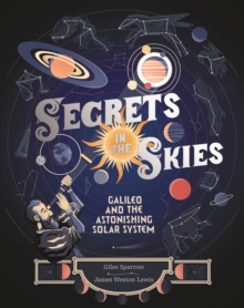 Secrets in the Skies : Galileo and the Astonishing Solar System, EPUB eBook