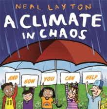 A Climate in Chaos: and how you can help, Paperback / softback Book