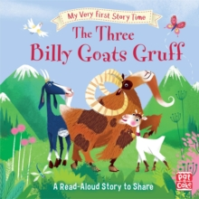 My Very First Story Time: The Three Billy Goats Gruff : Fairy Tale with picture glossary and an activity, Hardback Book