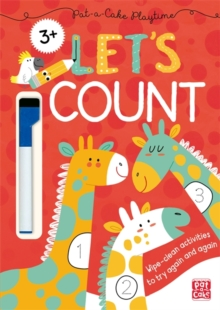 Pat-a-Cake Playtime: Let's Count! : Wipe-clean book with pen, Paperback / softback Book