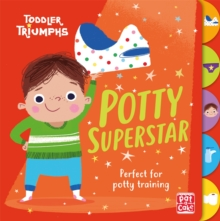 Toddler Triumphs: Potty Superstar : A potty training book for boys, Board book Book
