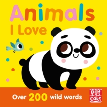 Talking Toddlers: Animals I Love, Paperback / softback Book