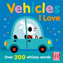 Talking Toddlers: Vehicles I Love, Paperback / softback Book
